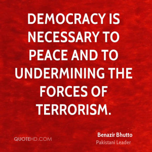 Benazir Bhutto Peace Quotes