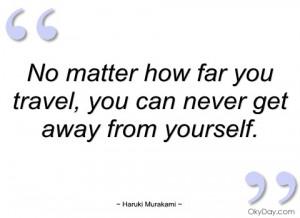 no matter how far you travel haruki murakami