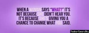 Woman What Quote Facebook Cover
