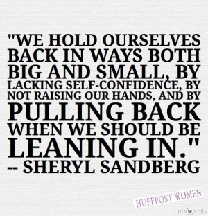 We hold ourselves back in ways both big and small, by lacking self ...