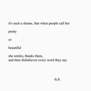 ... , lie, low, people, pretty, quotes, sad, self, she, tell, disbelieve