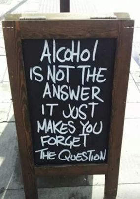 Alcohol is not for me.