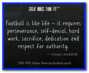 Famous football quotes with images, by the greatest coaches, players ...