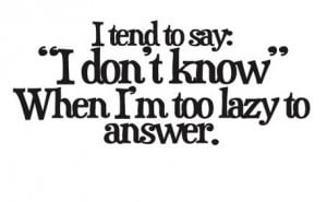 ... being lazy quotes angry funny tumblr lazy quotes related posts sign