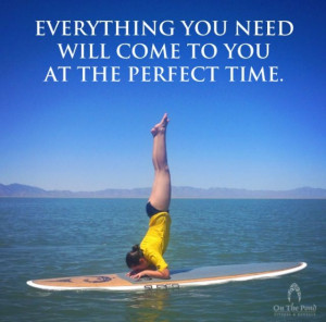 SUP Yoga Stand up paddle boarding. Inspirational quotes. On the Pond ...