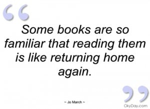 some books are so familiar that reading jo march