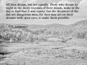 Te Lawrence Quotes Life quote by t.e. lawrence.