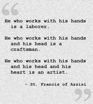 He who works with his hands is a laborer.