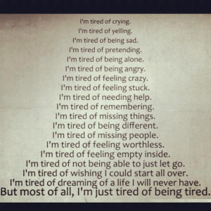 ... tired being angry i m tired of feeling crazy inspirational quotes