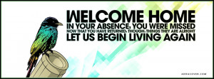 Welcome Home Facebook Cover