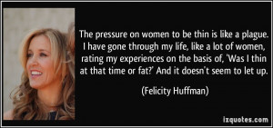 More Felicity Huffman Quotes