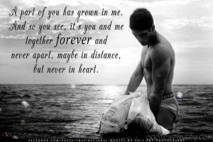 of-you-has-grown-in-me-and-so-you-see-its-you-and-me-together-forever ...
