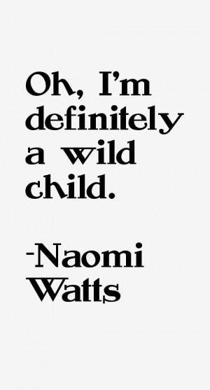 Naomi Watts Quotes & Sayings
