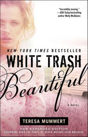 White Trash Beautiful (White Trash Trilogy, #1)