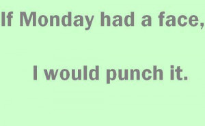 Hate School Funny Funny monday quotes-i hate