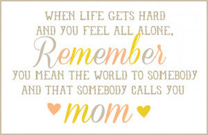feel so lucky blessed to be a mom even
