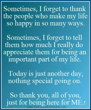Sometimes I forget to thank the people who