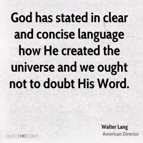Walter Lang - God has stated in clear and concise language how He ...