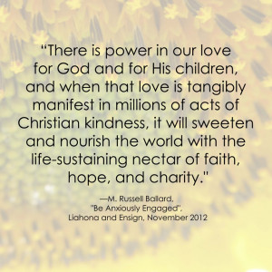 Charity Quotes Lds M. russell ballard lds quote
