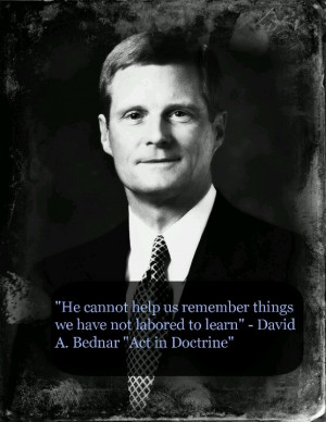 David A Bednar quote.