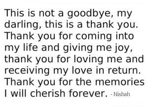 This Is Not A Goodbye My Darling This Is A Thank You