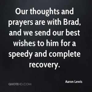 Our thoughts and prayers are with Brad, and we send our best wishes to ...