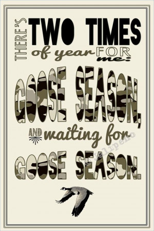 Goose Hunting Season Quote INSTANT DOWNLOAD Print Printable Wall Art ...