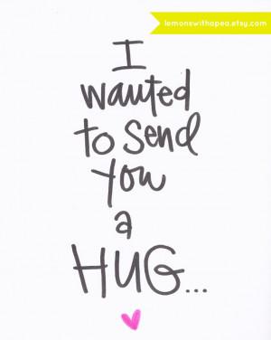 Send a hug, Sympathy, Thinking of you, Love Card
