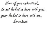 Rorschach+watchmen+quotes
