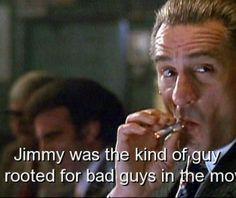 famous movie bad guys | bad, goodfellas, guys, movie, quotes, sayings ...