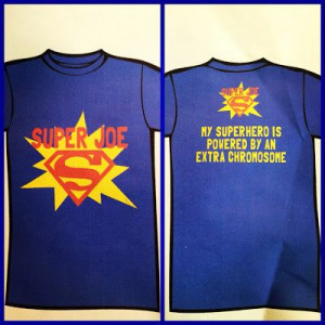 My super hero is powered by an extra chromosome!!!!