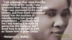 Quote of the Day: Madame CJ Walker on Entrepreneurship