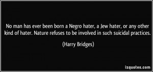 More Harry Bridges Quotes