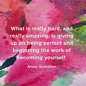 what is really hard anna quindlen quotes sayings pictures jpg