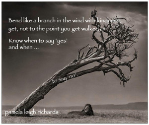 Lion Tree Bending like a branch pamela quote