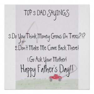 Dad Sayings...Father's Day Poster