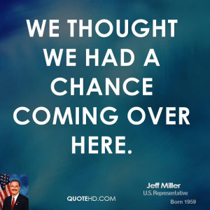 Jeff Miller Quotes