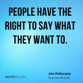 More John Mellencamp Quotes