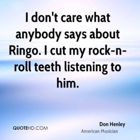 don-henley-don-henley-i-dont-care-what-anybody-says-about-ringo-i-cut ...