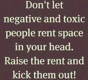 Ignore negative people. – You are not a rug; some people may try to ...