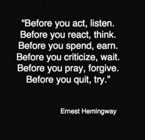 Quote of the day, positive, sayings, ernest hemingway