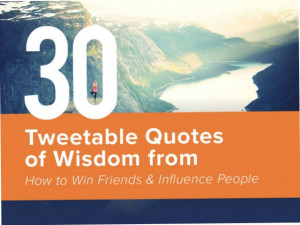 30 Tweetable Quotes of Wisdom From How to Win Friends and Influence ...
