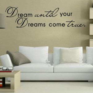 Come True Quote Home Decor Art Removable Vinyl Wall Sticker Decals ...