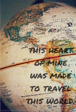quote heart travel post globe wanderlust traveling