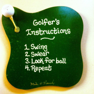 ... This would be a great sign for my hubby's golf course that he manages