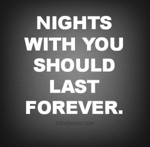 Love quotes for him, cute, sayings, romantic, nights