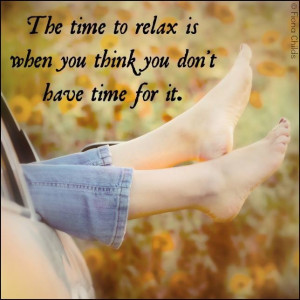 Time to relax quote via www.Facebook.com/FionaChilds