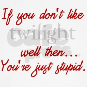 twilight_funny_quote_teddy_bear.jpg?color=White&height=460&width=460 ...