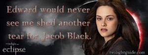 These Eclipse quotes from Edward Cullen, Jacob Black, and Bella Swan ...