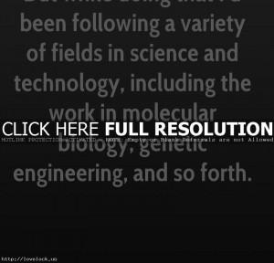 Id Been Following Genetic Engineering Quote (Zi3boR) » K Eric Drexler ...